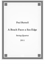 A Beach Faces a Sea Edge, for string quartet - score