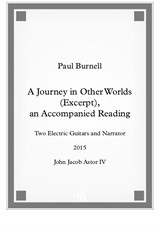 A Journey in Other Worlds (Excerpt), an Accompanied Reading, for two electric guitars and narrator