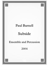 Subside, for ensemble and percussion - Score and Parts
