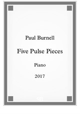 Five Pulse Pieces, for piano