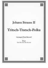 Tritsch-Tratsch-Polka, for duet: Tenor and Bass recorder - Score and Parts